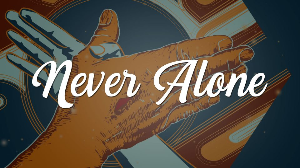Never Alone - Title