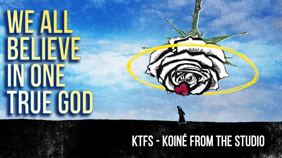 KFTS-We All Believe in One Trud God