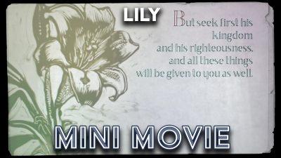 Lily - Mini Movie
