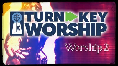 Turn»Key Worship - Service 2