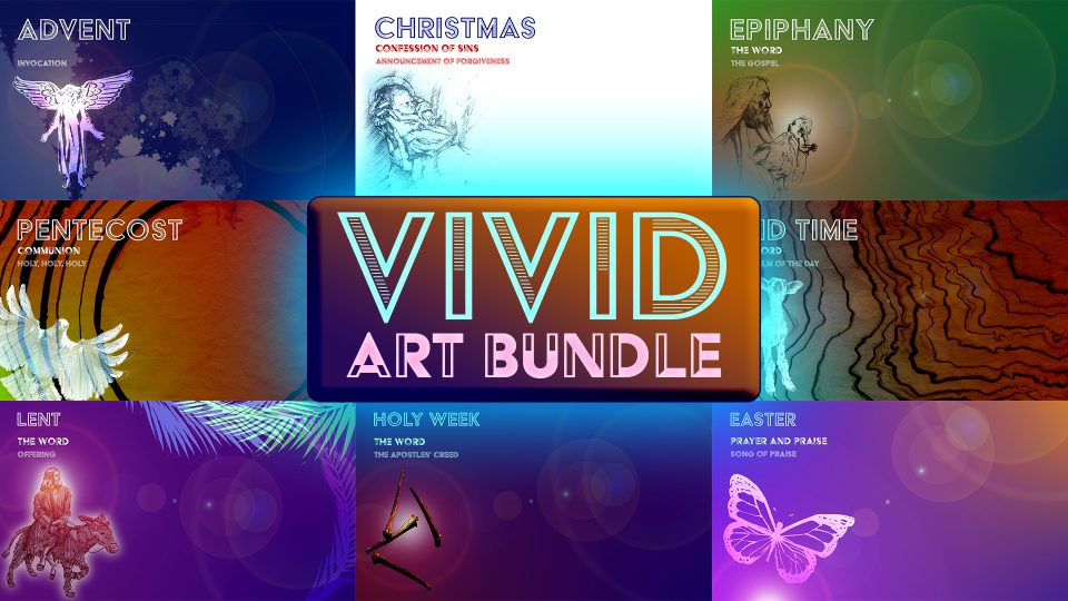 Vivid Art Bundle - Worship Media Backgrounds