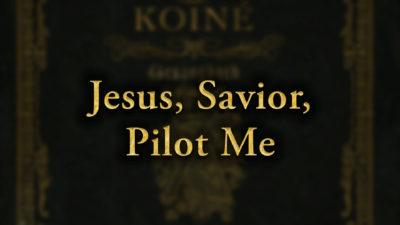 Jesus, Savior, Pilot Me
