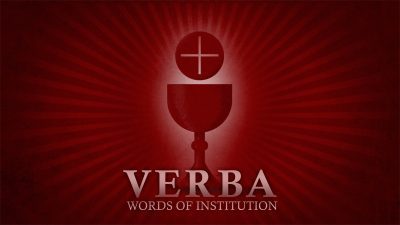 Verba (Words of Institution)