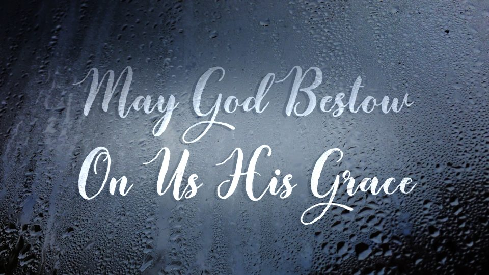 May God Bestow on Us His Grace - TITLE